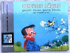 Joyeuses Pâques pour mon Petit Noël EO 1966 état Neuf Franquin Will