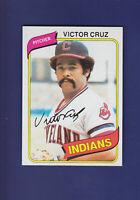 Victor Cruz 1980 TOPPS Baseball #99 (NM+) Cleveland Indians