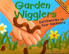 Garden Wigglers: Earthworms in Your Backyard (Backyard Bugs) by Loewen, Nancy, G