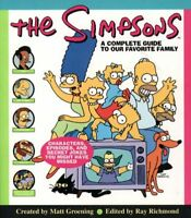 The Simpsons: A Complete Guide to Our Favorite Family By Matt Groening
