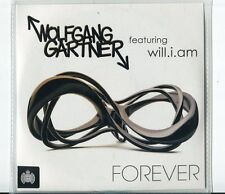 Wolfgang Gartner feat. WILL.I.AM   CD-MAXI ( PROMO) FOREVER  © 2011
