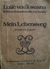 Mein Lebensweg Luise von Toscana Frühere Kronprinzessin von Sachsen 1911