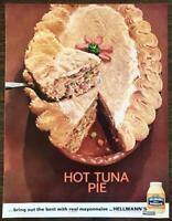 1964 Hellmann's Mayonnaise Print Ad Hot Tuna Pie Bring Out the Best