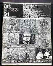 Art Press 91 : Sigmar Polke (entretien), Hervé Guibert, Claude Mauriac...