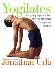 Yogilates(R): Integrating Yoga and Pilates for Com