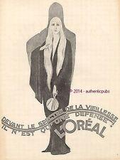 PUBLICITE L'OREAL DEVANT LE SPECTRE DE LA VIEILLESSE ART DECO DE 1925 FRENCH AD
