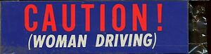 vtg Impko sticker decal bumper Caution Woman Driving novelty hot rod funny