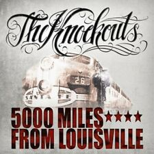 The Knockouts - 5000 Miles from Louisville [New CD]
