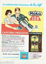 PUBLICITE ADVERTISING 125  1959  SEB  la cafetière à l'Italienne Moka