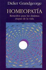Homeopatia: Remedios para las distintas etapas de la vida (Spanish Edition)