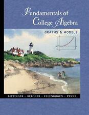 Fundamentals of College Algebra: Graphs & Models, , Very Good Book