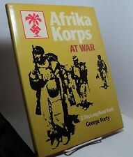 Afrika Korps at War: 2. The Long Road Back by George Forty
