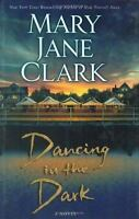 Dancing in the Dark [ Clark, Mary Jane ] Used - Acceptable