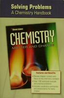 Chemistry: Matter and Change, Solving Problems: a Chemistry Handbook by McGr…