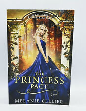 The Princess Pact : A Twist on Rumpelstiltskin by Melanie Cellier (2018,...