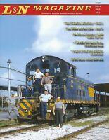 L&N Magazine, 1st Qtr., 2019 - LOUISVILLE & NASHVILLE Railroad Historical (NEW)