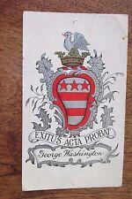 a65 Vintage postcard Exitus Acta Probat George Washington Crest School
