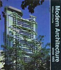 Modern Architecture Since 1900 By William Curtis. 9780714824789