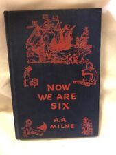 A.A.Milne, Now We are Six, 1948 , HB Clean