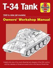 Haynes Soviet T-34 Tank manual 1940 Onwards (All Models) World War II Russians