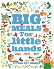 Big Meals for Little Hands by Billet, Marion Book The Cheap Fast Free Post