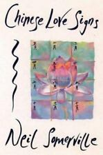 Chinese Love Signs by Neil Somerville (1995, Paperback)
