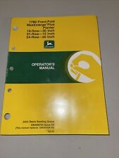 John Deere 1780 Front-Fold MaxEmerge Planter Operator's Manual Oma66704 E0 Seed
