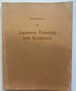 Exhibition Of Japanese Painting Sculpture Catalog