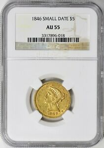 1846 Liberty Gold Half Eagle Small Date NGC AU-55 RARE LOW MINTAGE