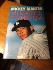 MICKEY MANTLE BOOK (MY FAVORITE SUMMER 1956) WRITTEN BY MICKEY MANTLE