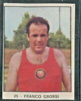 FIGURINA*CAMPIONI DELLO SPORT 1966/67-FRANCO GROSSI -N.25-REC