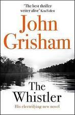 The Whistler by John Grisham (Hardback, 2016)