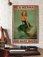 Be A Mermaid And Make Waves Poster, Mermaid Poster, Mermaid Lover Poster