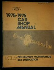 1975-1976 Ford Car Shop Manuel Volume 5 Predelivery,Maintainance, lubrication