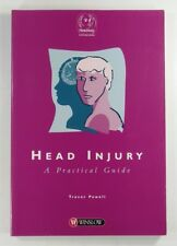 HEAD INJURY A Practical Guide TREVOR POWELL