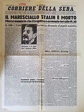 CORRIERE DELLA SERA - 6 MARZO 1953 - IL MARESCIALLO STALIN E' MORTO