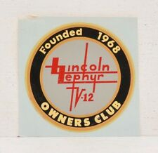 Vintage Lincoln Zephyr V-12 Owners Club Sticker Decal Founded 1968 Ford Mercury