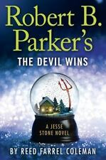 Robert B Parker's The Devil Wins by Reed Farrel Coleman - HARDCOVER - BRAND NEW!