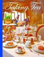 Taking Tea: Favorite Recipes from Notable Tearooms - Hardback - Afternoon Tea