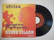 HERVE VILARD : ELVIRA ♦ 45 TOURS PORT GRATUIT ♦