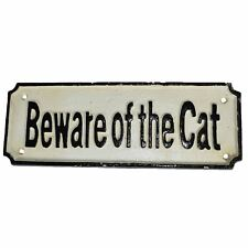 Beware of the Cat Cast Iron Sign Plaque Wall Fence Gate Post Garden House Farm