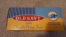 Ertl 1/25 Old Navy 1950 Chevrolet Chevy Pickup new in box
