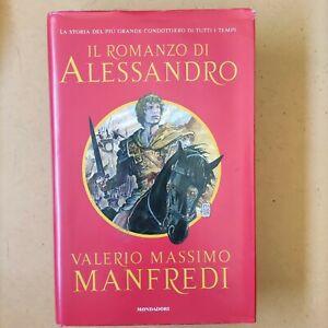 Valerio Massimo Manfredi Il Romanzo Di Alessandro Mondadori 2006 Cartonato