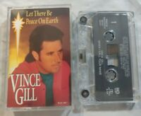 Lot 2 VINCE GILL Cassette Tapes-Let There Be Peace On Earth & When I Call Your