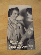 "RARE WWII Era 1943 BSA Booklet/Brochure~""MOTHER GOES SCOUTING""~"