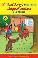 Jorge el curioso y la pinata / Curious George Pinata Party Spanish/English Bilin