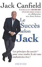 LE SUCCES SELON JACK - JACK CANFIELD