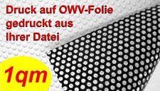 Druck auf Lochfolie, OWV-Folie, Fensterfolie, 1 qm inkl. Laminat