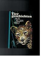 Hans R. Hecke - Tiergeschichten aus aller Welt