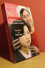 Le Journal de Ma Yan Vie Quotidienne d'Une Ecolière Chinoise (Ed. Ramsay 2006)